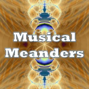 Musical Meanders