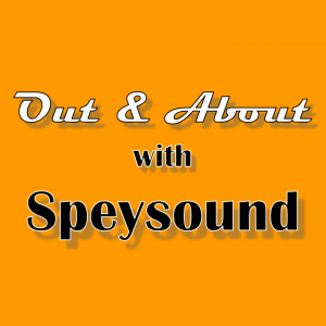 Out & About With Speysound