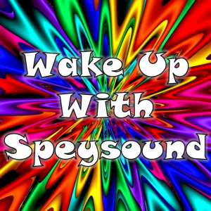 Wake Up With Speysound