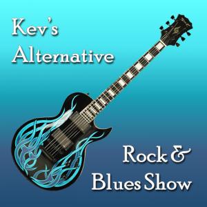 Kev's Alternative Rock & Blues Show