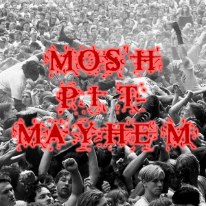 Mosh Pit Mayhem